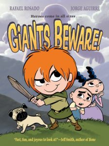 Giants Beware! (Chronicles of Claudette #1) by Jorge Aguirre and Rafael Rosado
