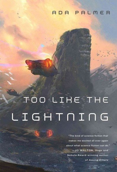 Who is the protagonist of Too Like the Lightning?